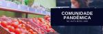 c-p-comunidade-pandemica-1.jpg